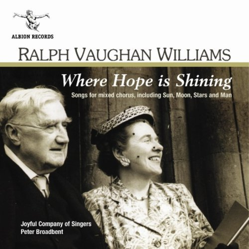 Ralph Vaughan Williams - Where Hope is Shining
